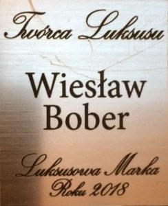 Osiągnięcia Wiesława Bobera_Luksusowa Marka Roku 2018 Twórca Luksusu Wiesław Bober